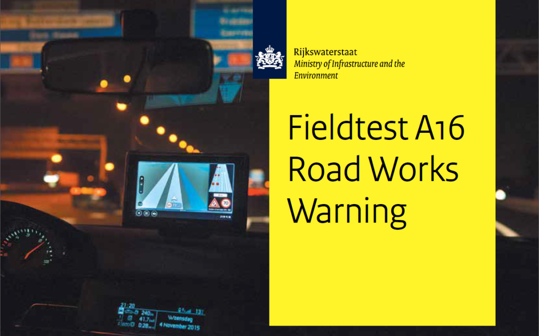 Fact sheet: Netherlands Fieldtest A16 Road Works Warning